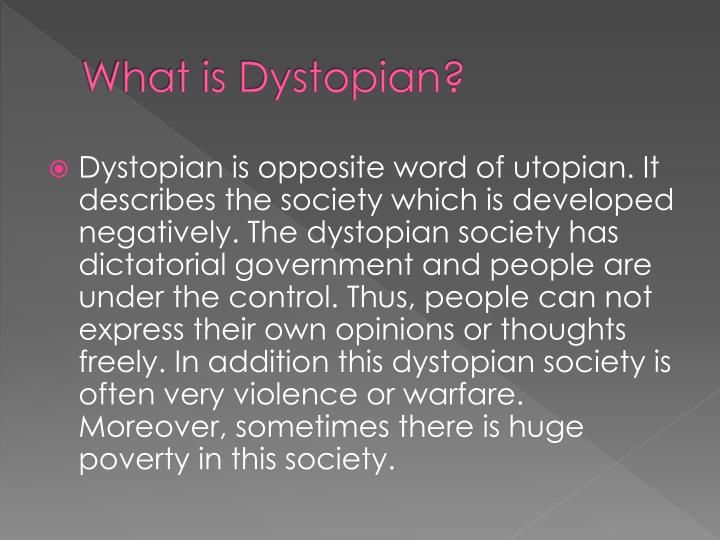 What is Dystopian?