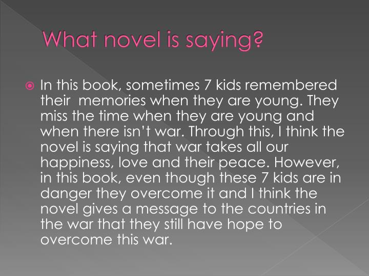 What novel is saying?