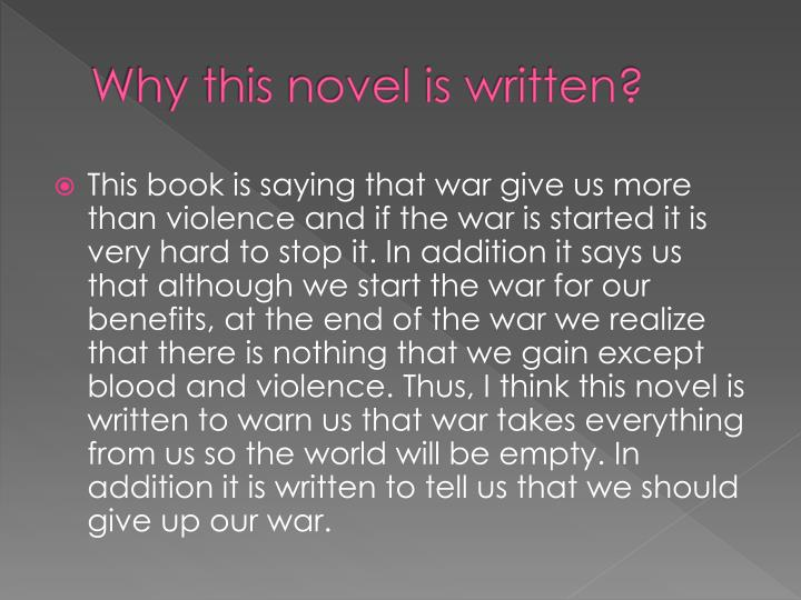 Why this novel is written?