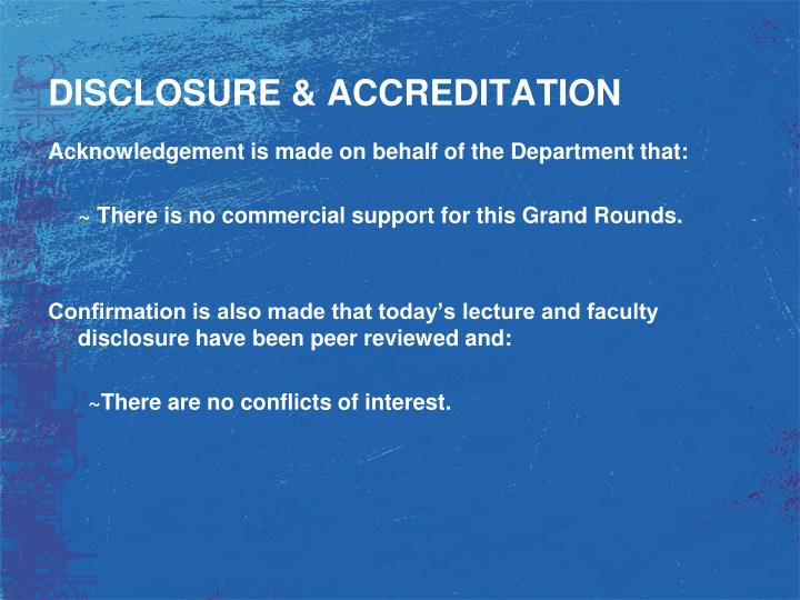 Disclosure accreditation1