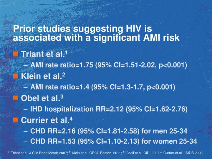 Prior studies suggesting HIV is associated with a significant AMI risk