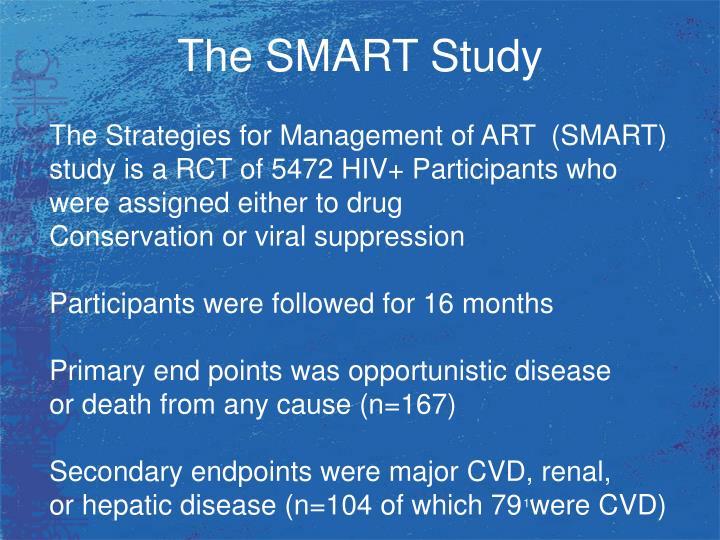 The SMART Study