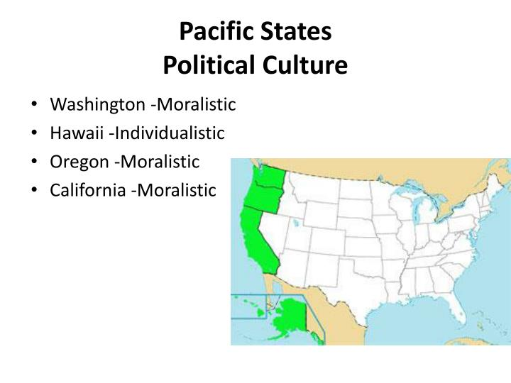 Pacific states political culture