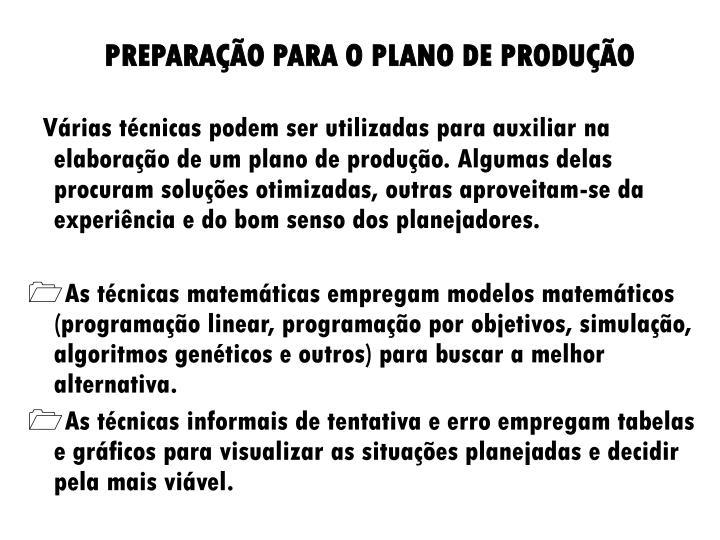 PREPARAÇÃO PARA O PLANO DE PRODUÇÃO