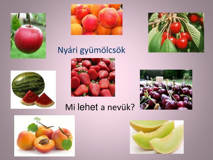 Nyári gyümölcsök
