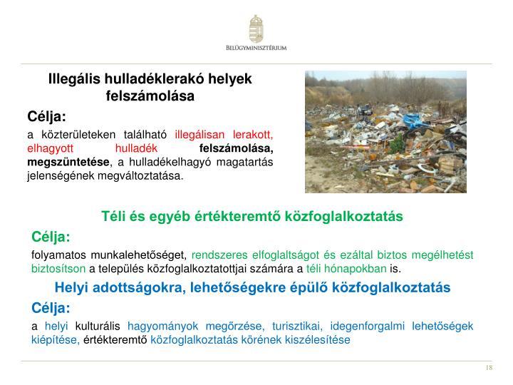 Illegális hulladéklerakó helyek felszámolása