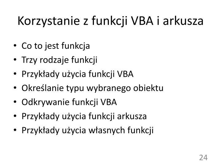 Korzystanie z funkcji VBA i arkusza