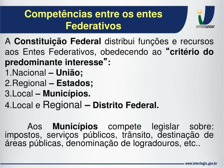 Competências entre os entes Federativos