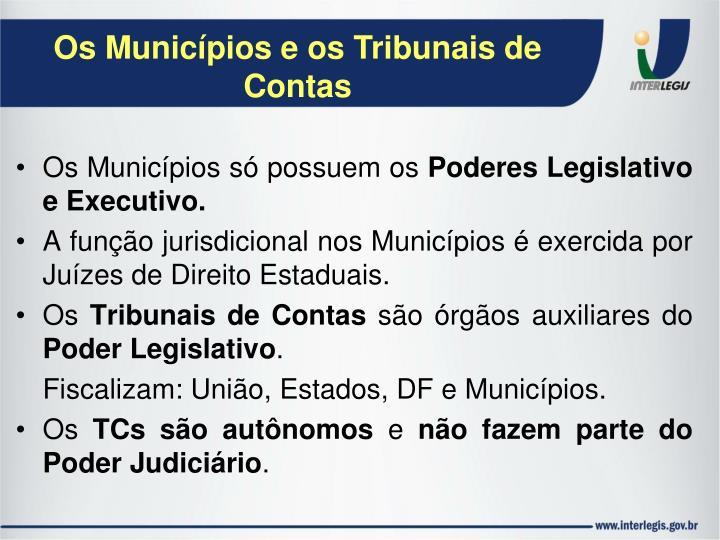 Os Municípios e os Tribunais de Contas