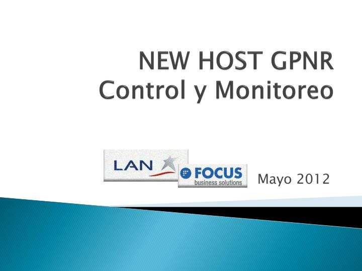 New host gpnr control y monitoreo