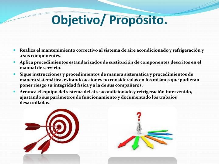 Objetivo/ Propósito.