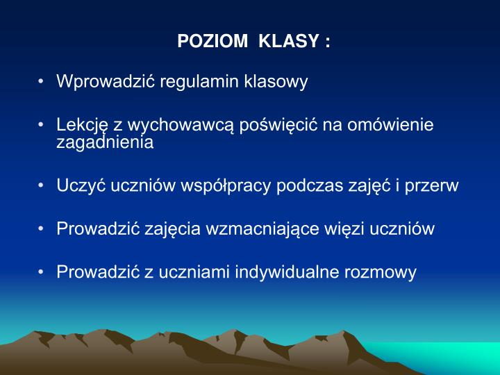 POZIOM  KLASY :