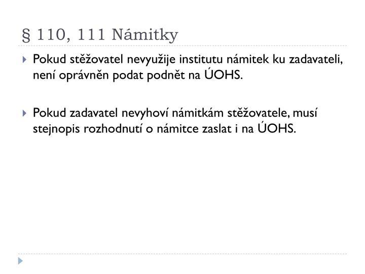 § 110, 111 Námitky