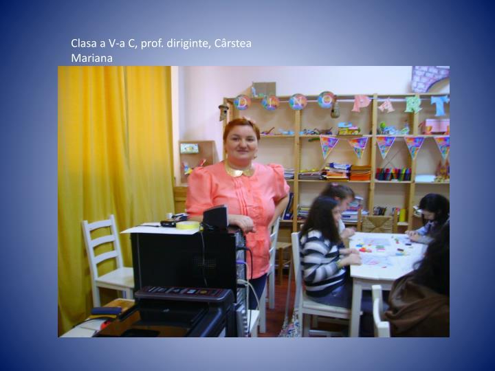 Clasa a V-a C, prof. diriginte, Cârstea Mariana