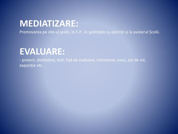 MEDIATIZARE: