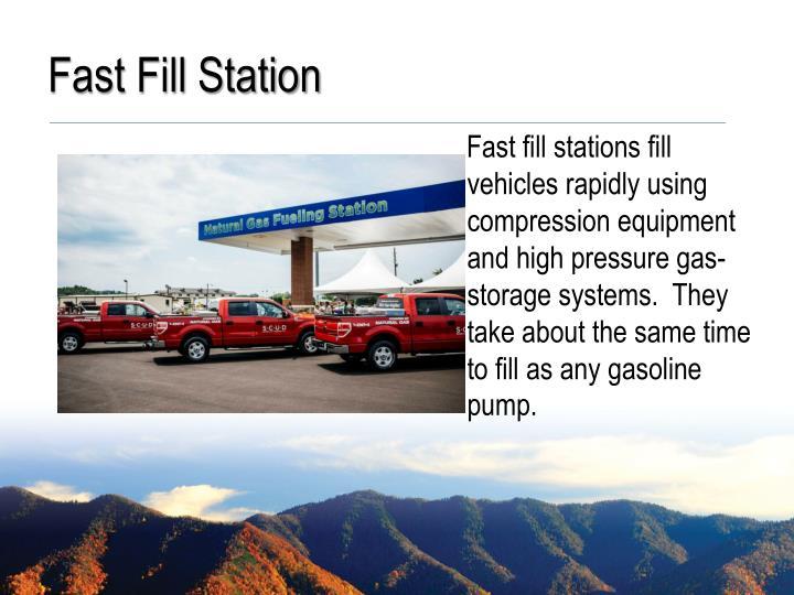 Fast Fill Station