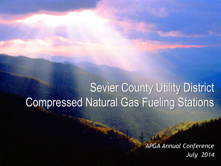 sevier county utility district compressed natural gas fueling stations