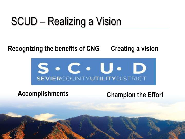 SCUD – Realizing a Vision
