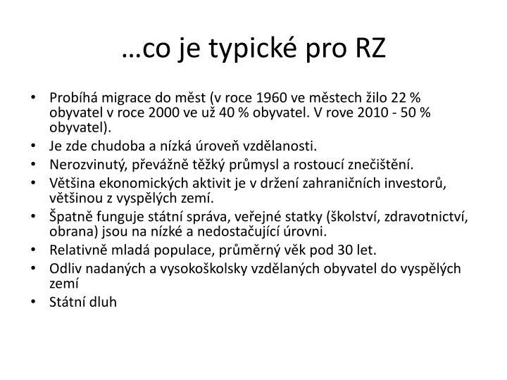 co je typick pro RZ