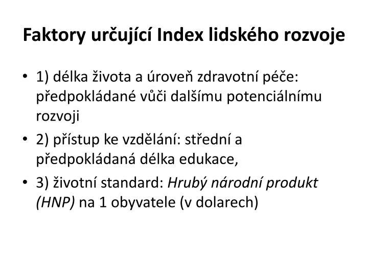 Faktory urujc Index lidskho rozvoje