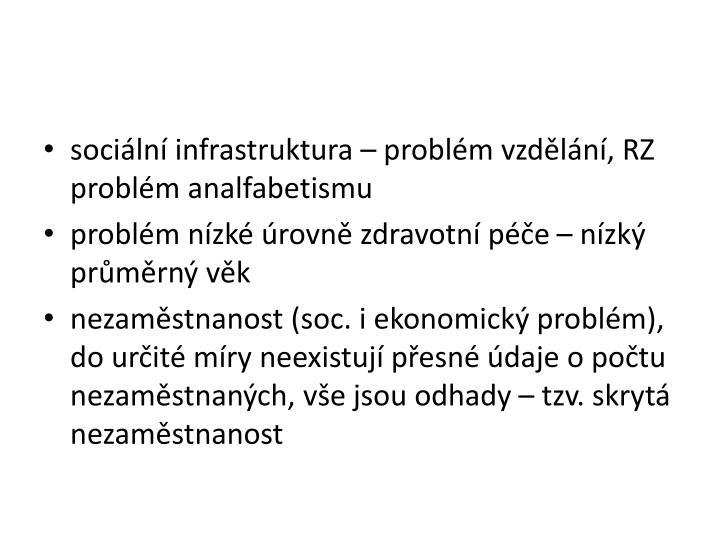 sociln infrastruktura  problm vzdln, RZ problm analfabetismu