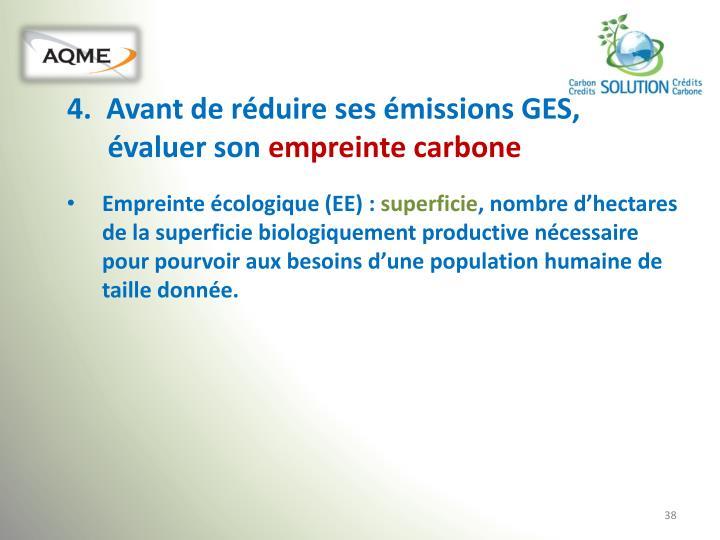 4.  Avant de réduire ses émissions GES, évaluer son