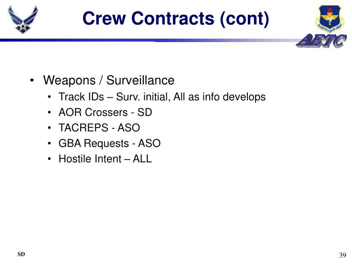 Crew Contracts (cont)