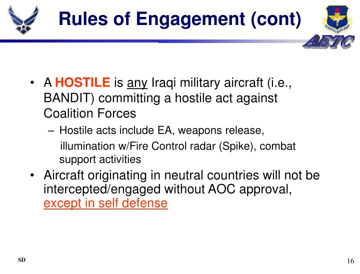 Rules of Engagement (cont)