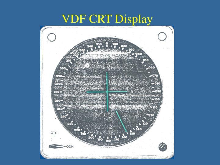 VDF CRT Display
