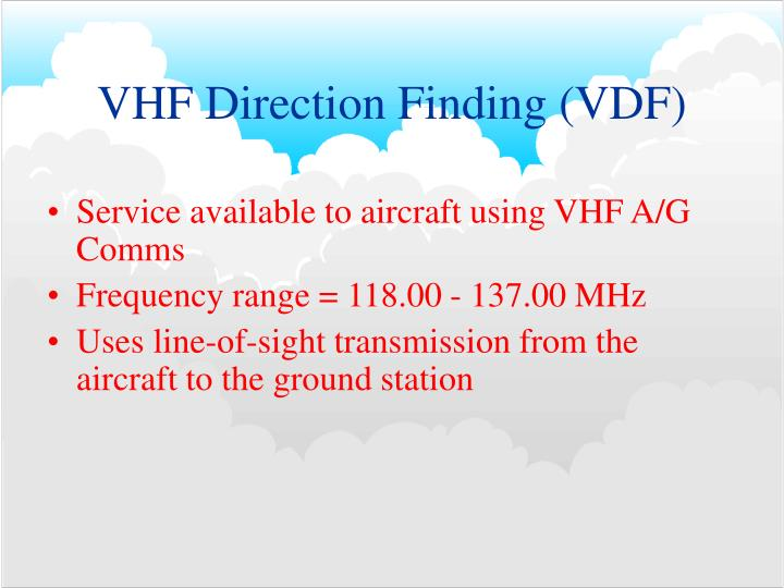 VHF Direction Finding (VDF)