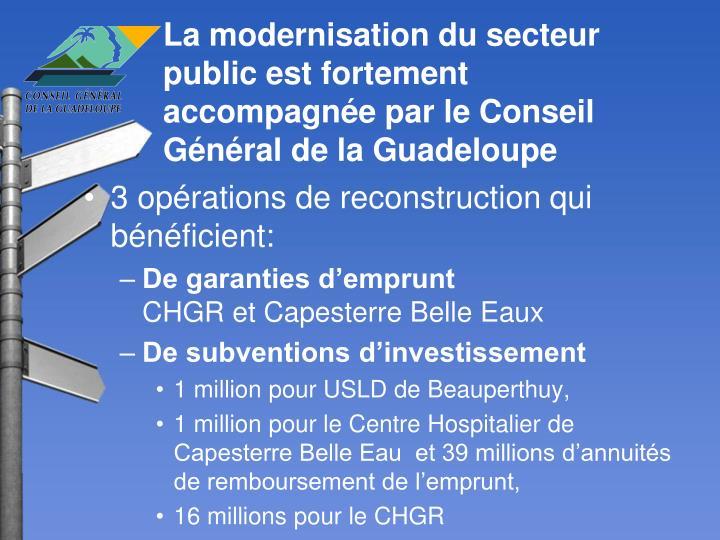 La modernisation du secteur public est fortement accompagnée par le Conseil Général de la Guadeloupe