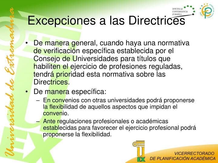Excepciones a las Directrices