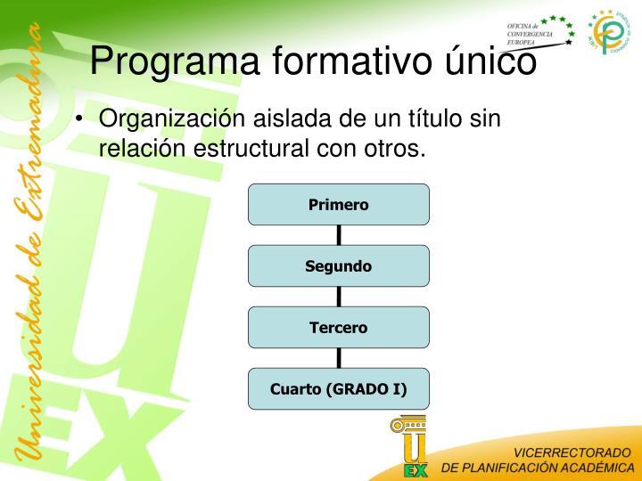 Programa formativo único