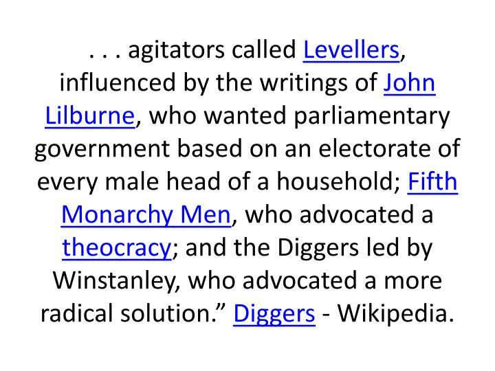 . . . agitators called