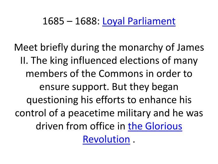 1685 – 1688: