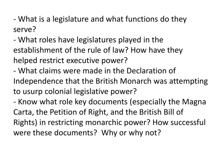 - What is a legislature and what functions do they serve?