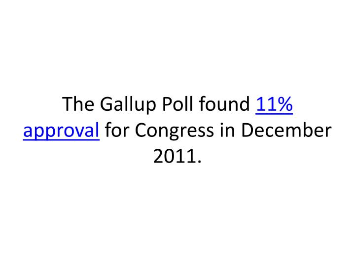 The Gallup Poll found