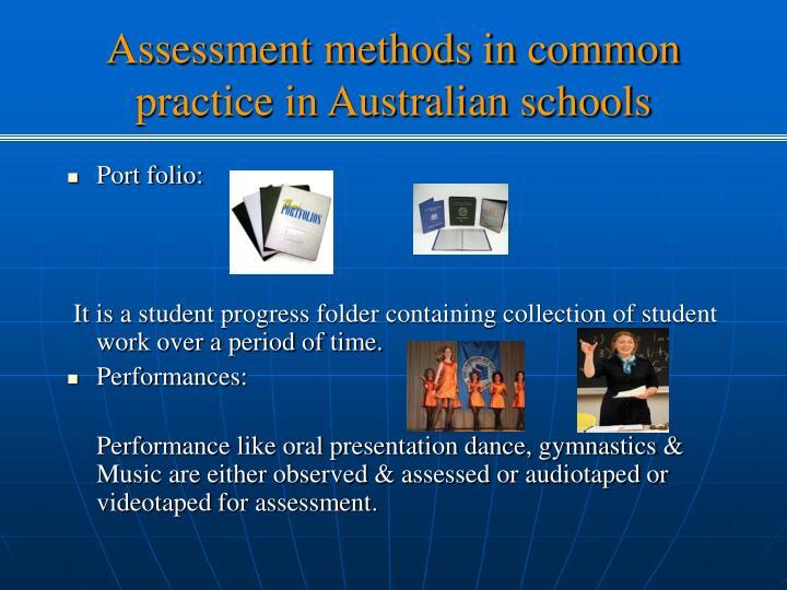 Assessment methods in common practice in Australian schools