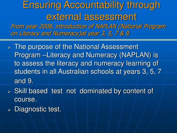 Ensuring Accountability through external assessment