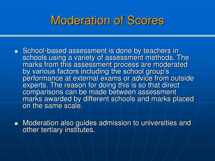 Moderation of Scores