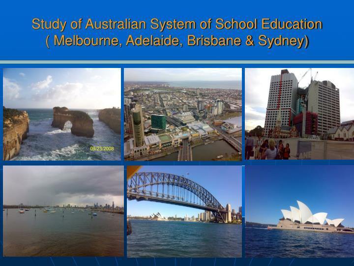 Study of Australian System of School Education