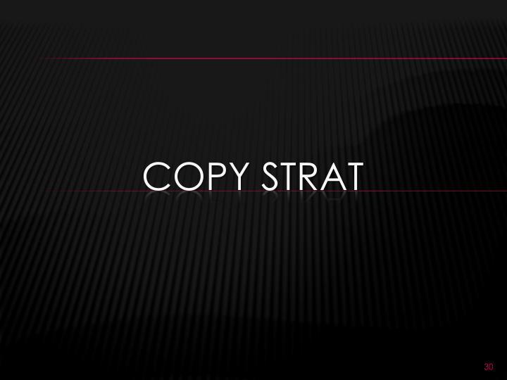 Copy strat