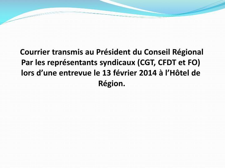 Courrier transmis au Président du Conseil Régional