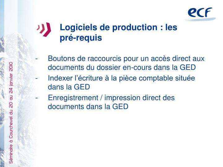 Logiciels de production : les