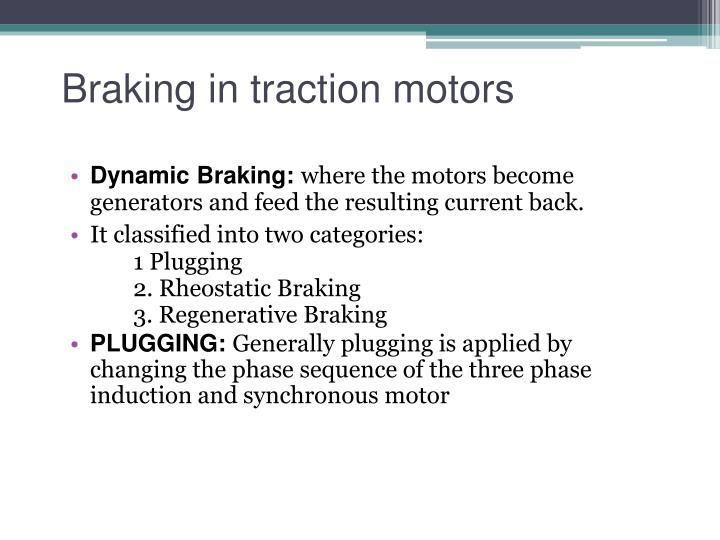 Ppt traction motor control and applications powerpoint for Dynamic braking ac motors