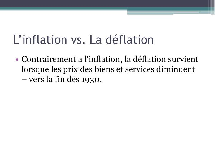 L'inflation vs. La déflation