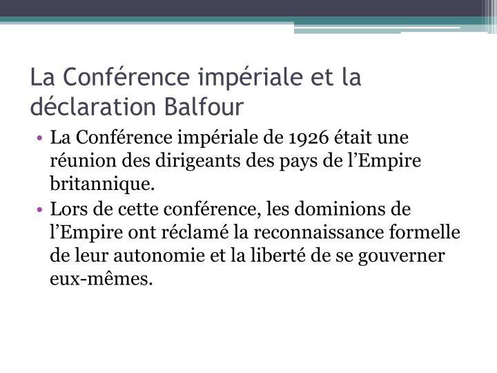La Conférence impériale et la déclaration Balfour