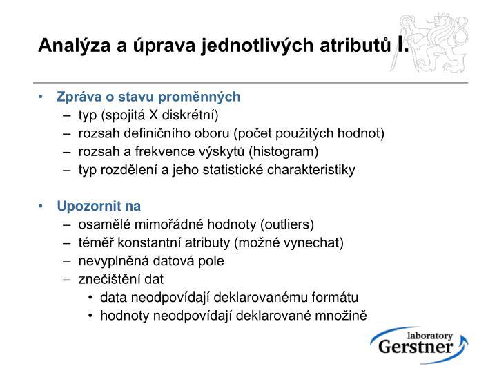Analýza a úprava jednotlivých atributů