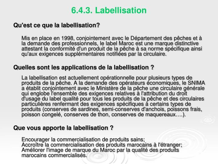 6.4.3. Labellisation
