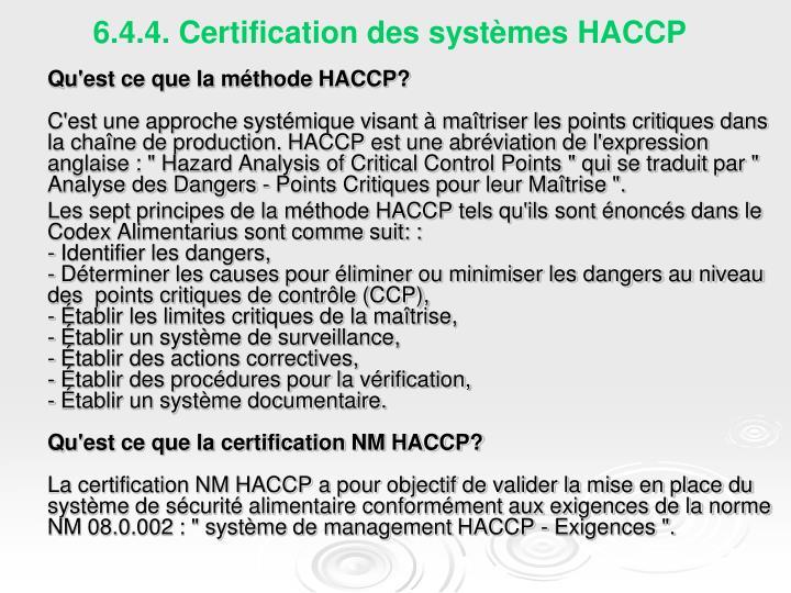 6.4.4. Certification des systèmes HACCP